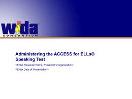 WIDA Speaking Test Training - Enterprise Portal Information