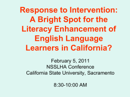 Response to Intervention and Literacy……. A Bright Spot …