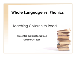 Whole Language vs. Phonics
