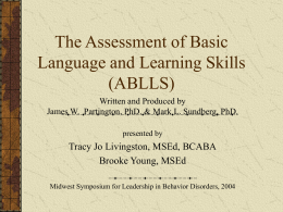 The Assessment of Basic Language and Learning Skills …
