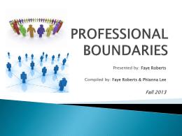 PROFESSIONAL BOUNDARIES - Community Integration …