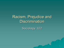 Racism, Prejudice and Discrimination