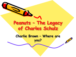 Peanuts – The Legacy of Charles Schulz