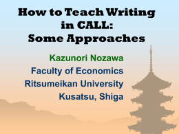 How to Teach Writing in CALL: Some Approaches