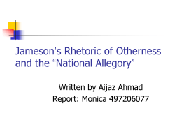 "Jameson's Rhetoric of Otherness and the ""National …"