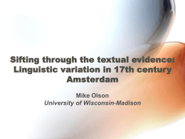Sifting through the textual evidence: Linguistic variation