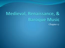 Medieval, Renaissance, & Baroque Music