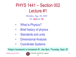 PHYS 1443 – Section 501 Lecture #1