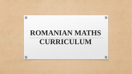 ROMANIAN MATHS CURRICULUM