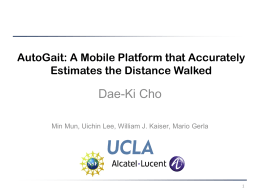 AutoGait: A Mobile Platform that Accurately Estimates …