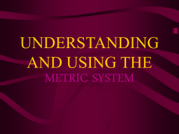Lesson Plan 1: Metric System