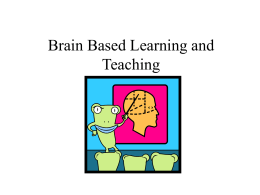 Brain Based Teaching and Learning