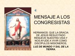 MENSAGE A LOS CONGRESISTAS