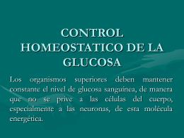 CONTROL HOMEOSTATICO DE LA GLUCOSA