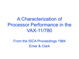 A Characterization of Processor Performance in the VAX …