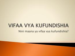 VIFAA VYA KUFUNDISHIA - The State University of Zanzibar