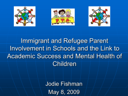 Immigrant and Refugee Parent Involvement in Schools and