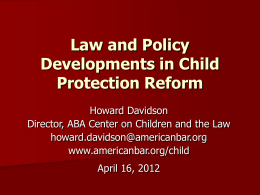 Law and Policy Developments in Child Protection Reform