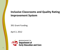 Inclusive Classrooms and Quality Rating Improvmeent …