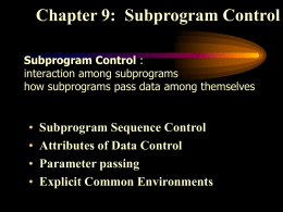 Chapter 9: Subprogram Control