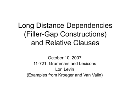 Long Distance Dependencies - Carnegie Mellon University