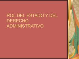 ROL DEL ESTADO Y DEL DERECHO ADMINISTRATIVO