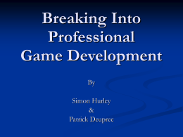 Breaking Into Professional Game Development
