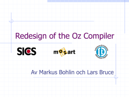 Redesign of the Oz compiler