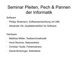 Seminar Pleiten, Pech & Pannen der Informatik