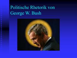 Politische Rhetorik von George W. Bush
