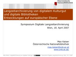 Langzeitarchivierung von digitalem Kulturgut und digitale