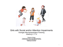 Girls with Social and/or Attention Impairments Sveriges