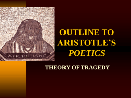 OUTLINE TO ARISTOTLE'S POETICS