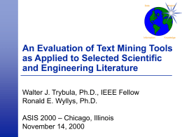 An Evaluation of Text Mining Tools as Applied to Selected