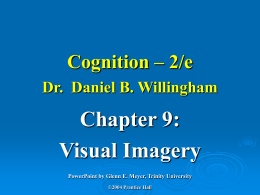 Cognition – 2/e Dr. . Daniel B. Willingham