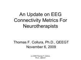 An Update on EEG Connectivity Metrics For …