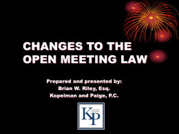 CHANGES TO THE OPEN MEETING LAW