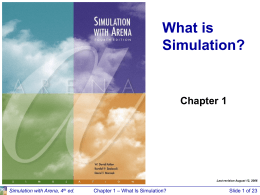Chapter 1 -- What is Simulation?