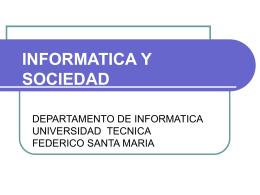 INFORMATICA Y SOCIEDAD 2008