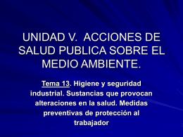 UNIDAD V. ACCIONES DE SALUD PUBLICA SOBRE EL …