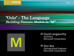 "TL27: 'Oslo' – The LanguageBuilding Domain Models in ""M"""