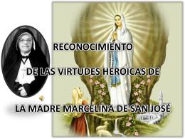 RECONOCIMIENTO DE LAS VIRTUDES HEROICAS DE LA …