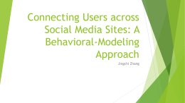 Connecting Users across Social Media Sites: A Behavioral
