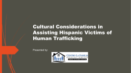 Cultural Considerations in Assisting Latino Victims of