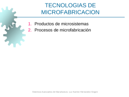 MICROFABRICATION TECHNOLOGIES