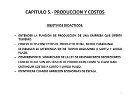 CAPITULO 5.- PRODUCCION Y COSTOS