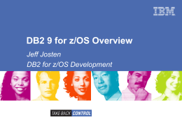 DB2 9 for z/OS Overview