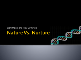 Nature Vs . Nurture - Wikispaces