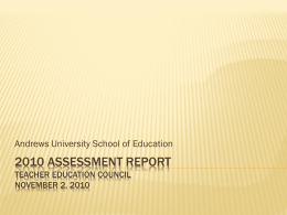 2010 Assessment report For the Teacher Education Council