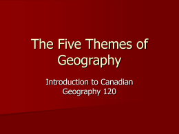 The Five Themes of Geography - MrRDawson
